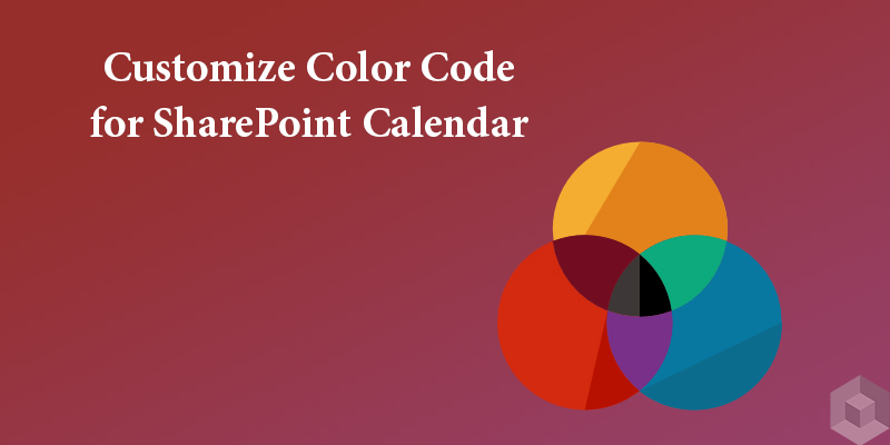 Simple Steps to Customize Color Code for Your SharePoint